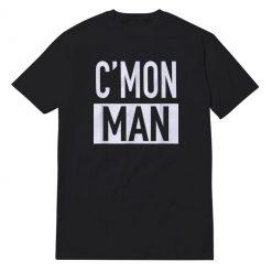 Come On Man Black T-Shirt