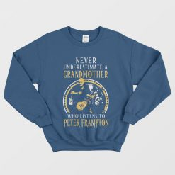 Peter Frampton Grandmother Sweatshirts