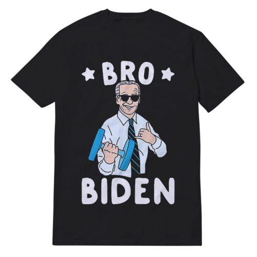 Bro Biden For President T-Shirt