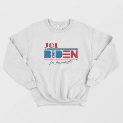 Joe Biden For President 2020 Sweatshirt
