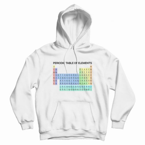 Periodic Table Of Elements Hoodie
