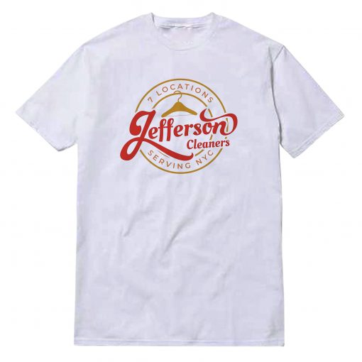 7 Locations Jefferson Cleaners T-Shirt