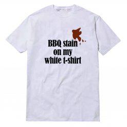 BBQ Stain T-Shirt