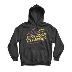 Since 1975 Jefferson Cleaners Hoodie