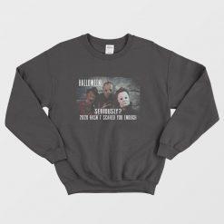 2020 Is The Scariest Halloween Sweatshirt